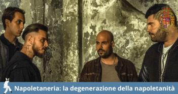 La napoletaneria: quando la napoletanità degenera.