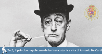 Biografia di Totò, Antonio De Curtis.